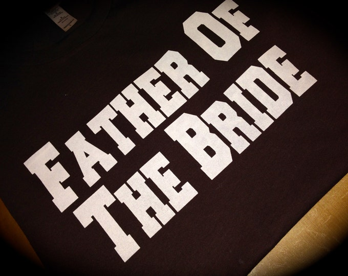 5 Father of The Bride Shirt. Groom Shirt. Bachelor and Bachelorette Party Shirts. Custom bachelor shirts . Personalized gold mens shirt.