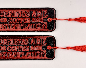Mornings are for Coffee and Contemplation traditional bookmark 2ITH 4x4 machine embroidery design plation