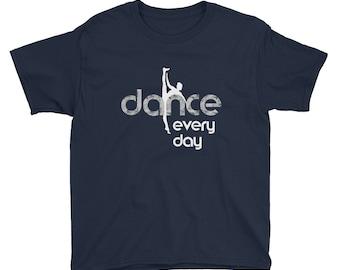 Girls Dance Shirt - Dance recital Gift - Ballet Shirt for Kids - Dance Every Day