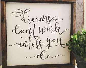 dreams don't work unless you do [FREE SHIPPING!]