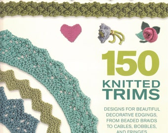 150 Knitted Trims - Pattern Book