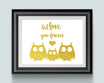 Owl Baby Decor For Nursery, First Time Mom To Be Gift Owl Love You Forever Gold Foil Print, Woodland Theme New Parent Shower