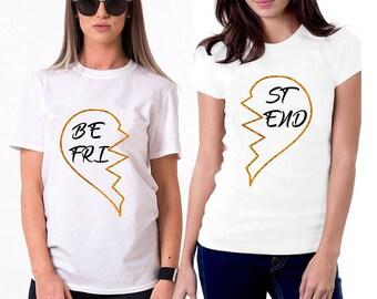 Funny T-Shirts Best Friend Shirt Women's T-Shirt