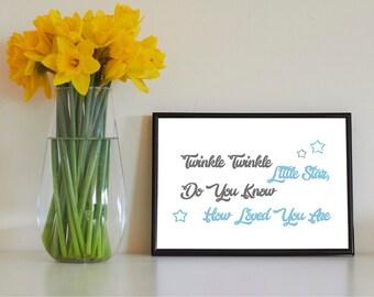 TWINKLE TWINKLE - Nursery / Kids Quote Print - Not Framed