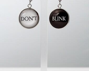 Doctor Who Don't Blink Earring / Waterproof Glass Tile Weeping Angels Earrings / Doctor Quote Earrings / Weatherproof Cabochon