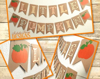 Little Pumpkin Banner – Brown Orange Yellow and Green - Pumpkin 1st Birthday Party or Fall Baby Shower