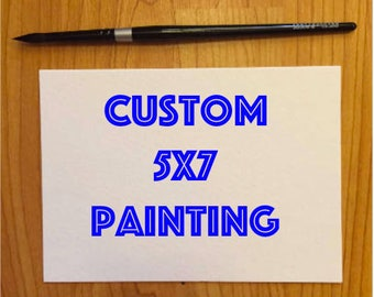 Custom 5x7 Painting Drawing Gift