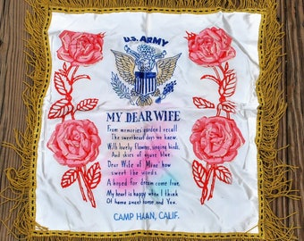 """U. S. Army """"My Dear Wife"""" Vintage Souvenir Pillow Cover Poem with Roses Camp Haan, California - Satin White with Gold Fringe"""
