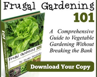 Frugal Gardening 101 Ebook