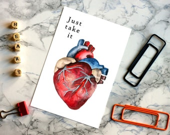 "Anatomical Heart, Digital Print, ""Just Take it"", Greeting Card, Love Message, Instant Download, Heart, Unconventional, Watercolour, Wall art"