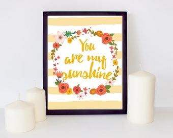 You are my sunshine quote printable