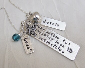 Personalized Custom Sterling Silver Necklace for Her , Anniversary, Graduation, Birthday, Never Settle for Anything Less Than Butterflies