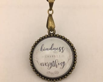 Kindness Chances Everything Quote Glass Pendant Necklace