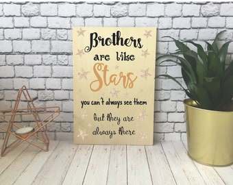 Wooden Print / Gift / Decoration / Present / A4 / A5 / A6 / Brothers Are Like Stars / DD535