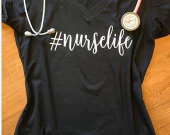 Nurse Life Shirt - #Nurselife - Nurse Tank or Tee Shirt- Nurse Gift - Nurse Shirt