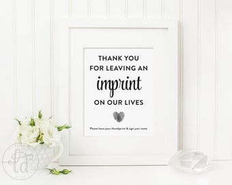 Thanks for leaving an imprint on our lives - Thumbprint Guestbook sign - 5x7 or 8x10 - Digital File - Print at Home - INSTANT DOWNLOAD