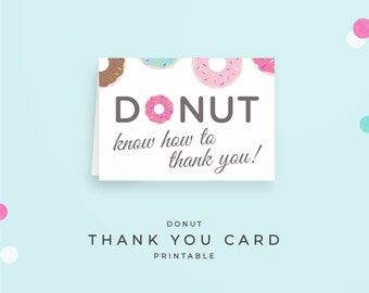"Donut Thank You Card, Instant Download PDF, folded A1 note cards. ""DONUT know how to thank you"" printable for donut birthday, donut party"