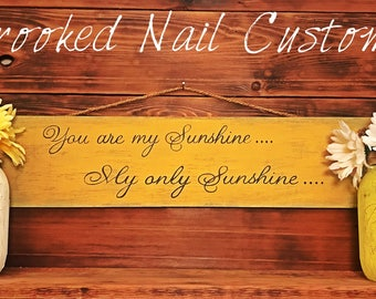 Sunshine/You are my Sunshine/My Only Sunshine/Wooden Sign/Wall Decor/Hand Painted