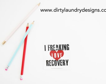 Freaking Love Recovery Sticker (White)