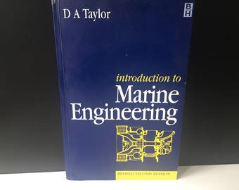 Introduction to Marine Engineering, Revised 2nd Edition. 1998
