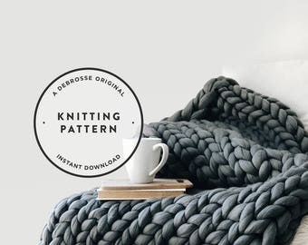 KNITTING PATTERN ⨯ Extreme Mega Knit Blanket, Afghan, Throw ⨯ The Chamberlain
