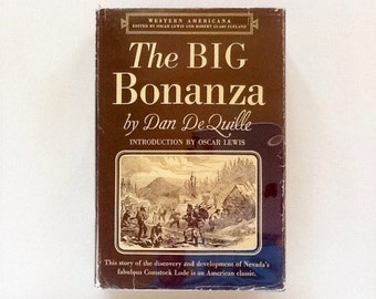 Comstock Lode History Book 1953 The Big Bonanza Dan de Quille Rare HC/DJ Virginia City Nevada Old West Silver Mining Borzoi Western American