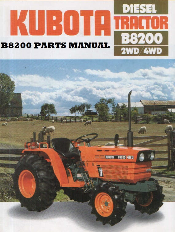 kubota b8200 dp hst b 8200 tractor parts manuals 390pgs with rh etsy com Kubota B8200 HST 4WD Tractor Kubota B8200 Tractor Parts