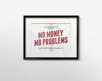 Mo Money Mo Problems Biggie Art Print, 5x7 Poster, 90s Rap Music Art, Notorious BIG Rap Lyric Art, Red White Blue Wall Decor 5 x 7 Print