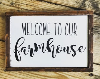 Welcome to our farmhouse sign, christmas gift, farmhouse decor, 15.5x11.5  farmhouse sign, fixer upper, farmhouse decor