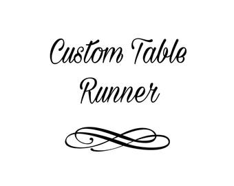 Custom Table Runner - Exclusive Holiday Decor - Your Table Runner, Your Way