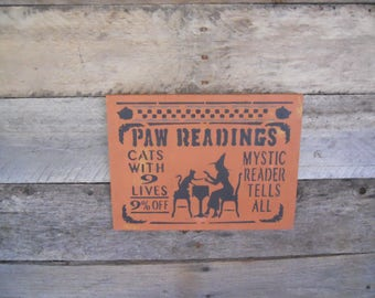 Paw Readings Cats with 9 Lives 9% Off Mystic Reader Tells All~ Halloween Primitive Wood Sign