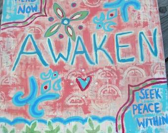 Mixed Media Canvas - AWAKEN. Wall decor.