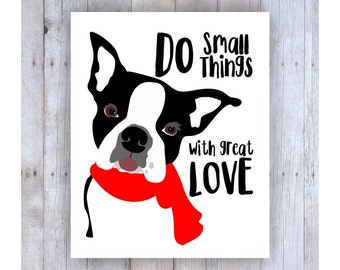 Boston Terrier Art Print, Black and White Dog Wall Decor, Famous Quote