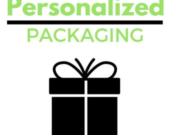 Customize and Personalize Packaging Option