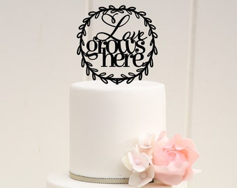 Custom Wedding Cake Topper - Love Grows Here with Rustic Frame Wedding Cake Topper
