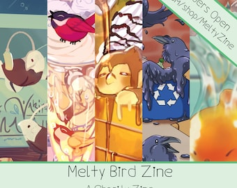 PREORDER -- ZINE ONLY || Est. Mid/Late April Delivery || Melty Birds Zine || Art Zine