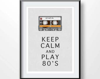 KEEP CALM And Play 80s Poster, old school, cassette tape, retro poster, vintage posters, quote art, inspirational quote, quote prints, 2138