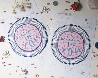 I Believe in You print   A4 A5   wall art   art print   affirmation   hand drawn design