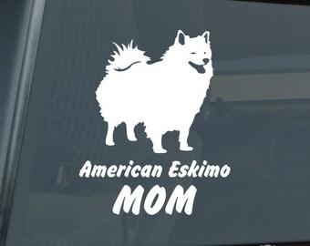 American Eskimo Mom Die Cut Vinyl Sticker eskie - 259