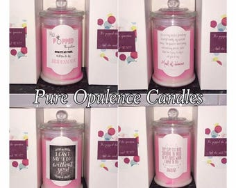 Will you be my Bridesmaid candle gift