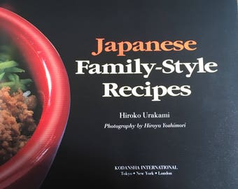 Japanese Family Style Recipes Cookbook Hardcover Book by Hiroko Yoshimori