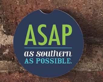Custom ASAP As Southern As Possible Sandstone Auto Cup Holder Coasters (set of2), Absorbent Sandstone Custom Car Coaster (set of2)Gift Ideas