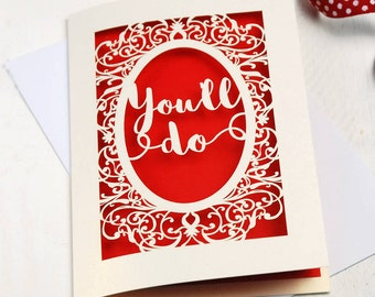 Papercut 'You'll Do' Valentines Card, Funny Valentine's Card, sku_youll_do