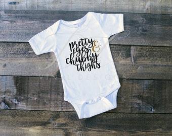 Pretty Eyes Chubby Thighs Infant or Toddler Bodysuit Short Sleeved Long Sleeved Customizable