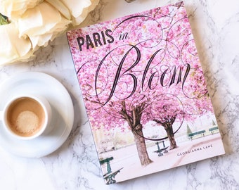Paris in Bloom Book – Signed by Photographer Georgianna Lane, Paris Flowers, Floral Photography, Paris Photography