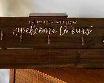 Every Family Has a Story Wooden Pallet Clothespin Frame