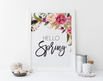 "PRINTABLE Art ""Hello Spring"" Spring art Print Welcome Spring Floral Wall art Floral Art Print Apartment Decor Home Decor Floral Feather"