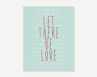 Family Wall Art: Let There Be Love Typographic Print (Red Green) - Printed Quote Art Song Lyric Digital Illustration Art Print