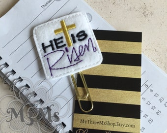 Religious Planner Clip, Paster appreciation gift, Sunday School teacher, AWANA teacher, Bible Bookmark, Planner Bookmark, He is Risen Feltie