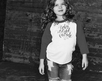 Baby It's Cold Outside American Apparel Baseball Child's T-shirt - Size 18-24 months - Made in USA - Raglan Sleeve - Children's Tee Shirt -